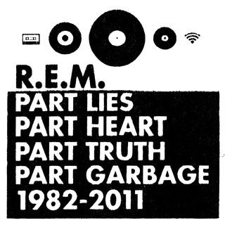 Part Lies, Part Heart, Part Truth, Part Garbage:1982 - 2011