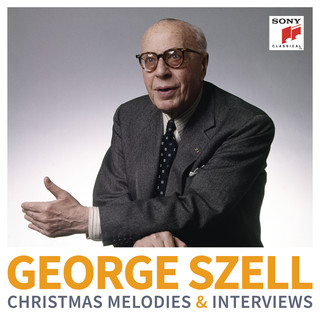 George Szell:Christmas Melodies & Interviews