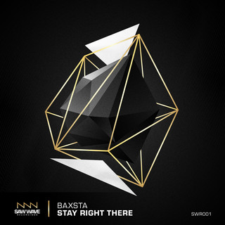 Stay Right There (Original Mix)