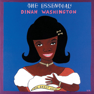 The Essential Dinah Washington:The Great Songs