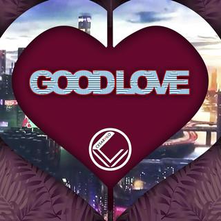 Good Love (Original Mix)