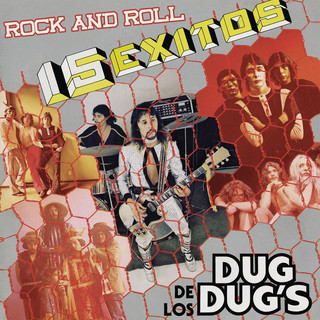 15 Éxitos De Los Dug Dug's Rock And Roll