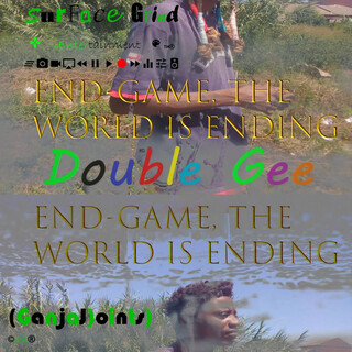 End - Game, The World Is Ending