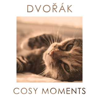 Dvorak Cosy Moments