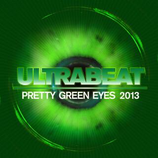 Pretty Green Eyes (2013 Edit)