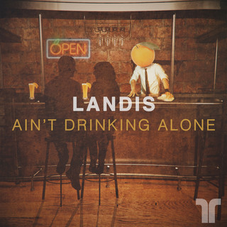 Ain\'t Drinking Alone