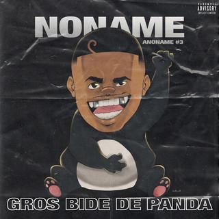Gros Bide De Panda (Anoname #3)