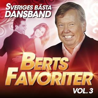 Sveriges Bästa Dansband - Berts Favoriter Vol. 3