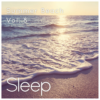 Sleeping At The Beach, Vol. 8