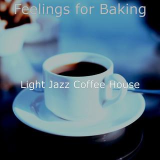 Feelings For Baking