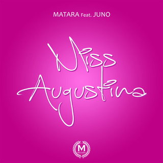 Miss Augustina (feat. Juno)
