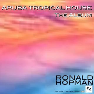 Aruba Tropical House:The Album