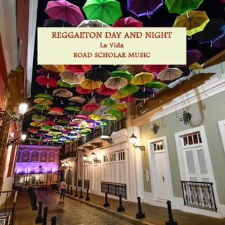 Reggaeton Day And Night