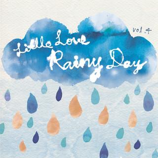下雨天的小情歌 (Little Love Vol. 4:Rainy Day)