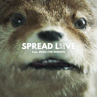 Spread Love (Paddington) [feat. DVNO] [The Remixes]