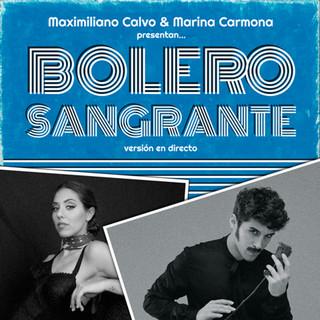 Bolero Sangrante (Feat. Marina Carmona) (Versión En Directo)