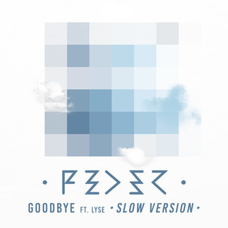 Goodbye (Feat. Lyse) (Slow Version)