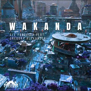 Wakanda (Feat. Gregory Alexander)