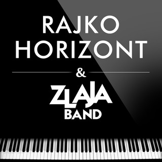 Rajko Horizont & Zlaja Band