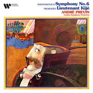 Shostakovich:Symphony No. 6, Op. 54 - Prokofiev:Suite From Lieutenant Kijé, Op. 60bis
