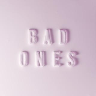 Bad Ones (feat. Tegan And Sara)