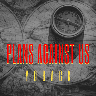 Plans Against Us