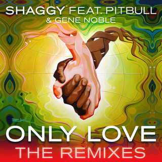 Only Love (The Remixes) (feat. Pitbull & Gene Noble)