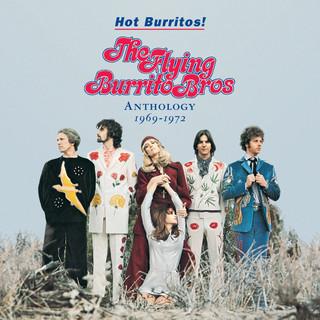 Hot Burritos ! The Flying Burrito Brothers Anthology (1969 - 1972)