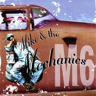 Mike + The Mechanics (M6)