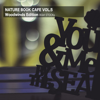 Nature Book Cafe Vol.5 (Woodwinds Edition) (Nature Book Cafe Vol. 5 (Woodwinds Edition))