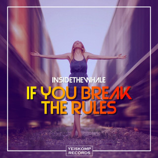 If You Break The Rules