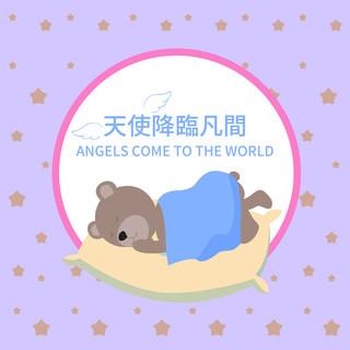 天使降臨凡間 Angels come to the World