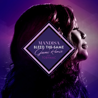Bleed The Same(GAWVI Remix)