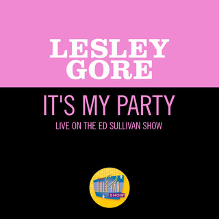 It\'s My Party (Live On The Ed Sullivan Show, October 13, 1963)