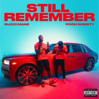 Still Remember -Explicit- (Feat. Pooh Shiesty)