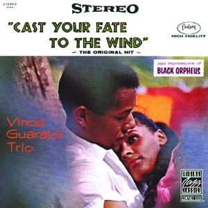 Cast Your Fate To The Wind:Jazz Impressions Of Black Orpheus