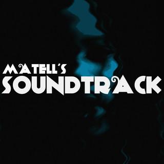 Matell's Soundtrack