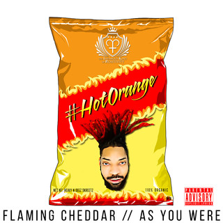 FLAMING CHEDDAR / / AS YOU WERE