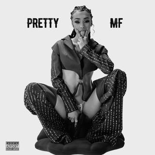 Pretty MF