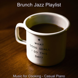 Music For Cooking - Casual Piano