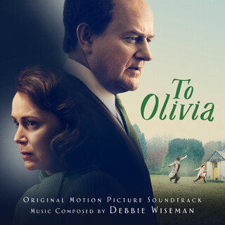 To Olivia (Original Motion Picture Soundtrack)