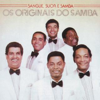 Sangue, Suor E Samba