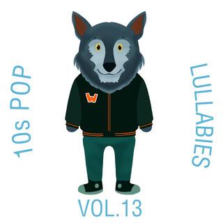 10s Pop Lullabies, Vol. 13