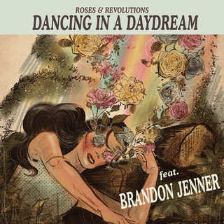 Dancing In A Daydream (Feat. Brandon Jenner)