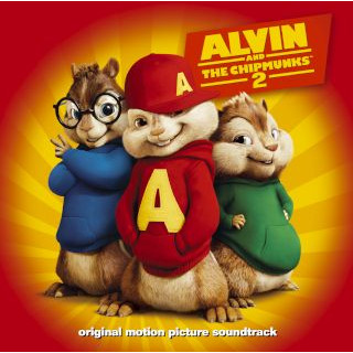 Alvin And The Chipmunks:The Squeakquel (Original Motion Picture Soundtrack)