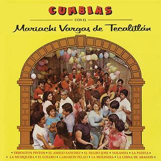 Cumbias Con El Mariachi Vargas De Tecalitlan