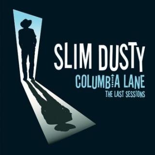 Columbia Lane:The Last Sessions