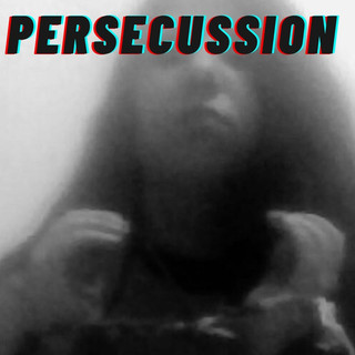 Persecussion