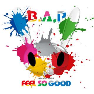 FEEL SO GOOD (A)
