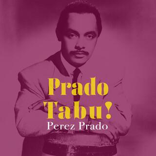 Prado Tabu !